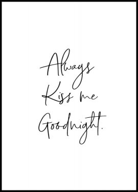Always Kiss me Goodnight Poster
